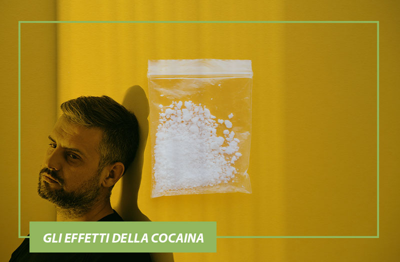 Gli effetti della Cocaina